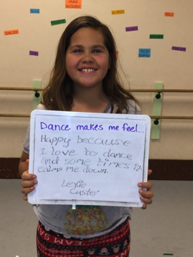 """...happy because I love to dance and sometimes it calms me down."" -Lexie"