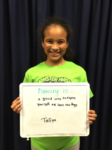 """…a good way to express yourself and learn new things."" -Taliya"